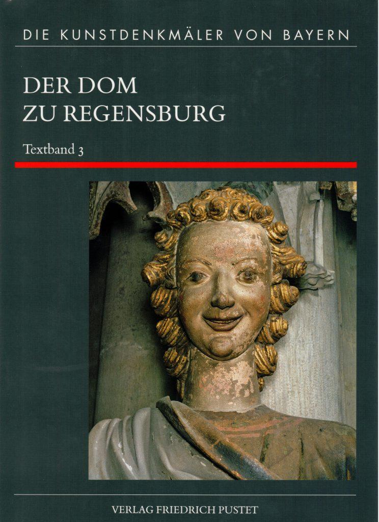 Regensburg, Dom. Titelbild Band 3 Achim Hubel