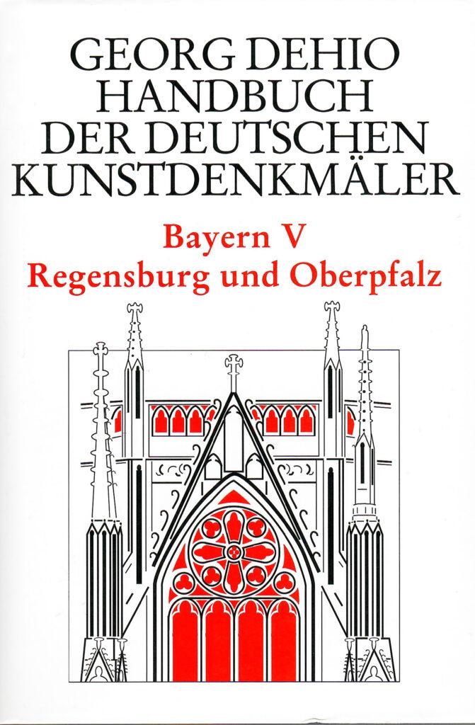 Dehio Regensburg. 2. Auflage 2008