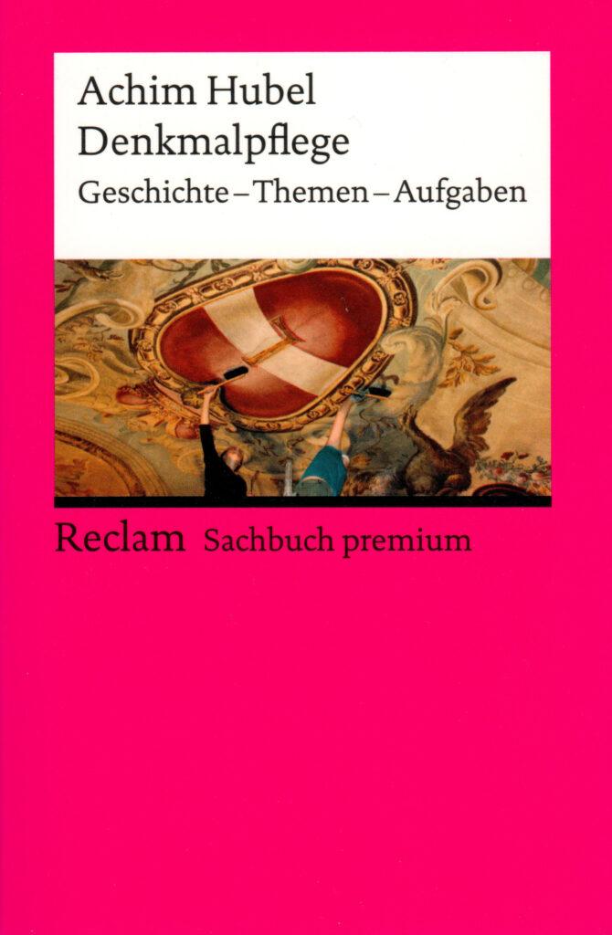 Hubel, Denkmalpflege, 4. Aufl. 2019